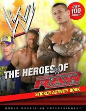 The Heroes of Raw Sticker Activity Book (WWE)