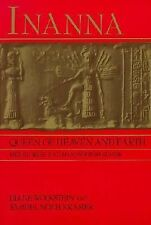 Inanna, Queen of Heaven and Earth: Her Stories and Hymns from Sumer by Diane Wo