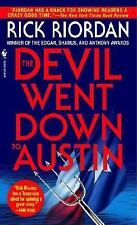The Devil Went Down to Austin Riordan, Rick Mass Market Paperback