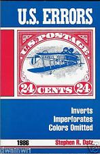 """""""Errors on US Postage Stamps"""" by Stephen R. Datz, 1986 Ed..- New, Unused copy"""