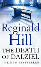 The Death of Dalziel: A Dalziel and Pascoe Novel Reginald Hill Very Good Book