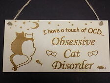 """""""OCD - OBSESSIVE CAT DISORDER"""" Funny Wooden Gift Plaque Pet Sign Rustic & cute"""