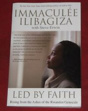 LED BY FAITH ~ Immaculee Ilibagiza ~ RISING FROM ASHES OF RWANDAN GENOCIDE