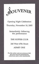 "Judy Kaye ""SOUVENIR"" stars as FLORENCE FOSTER JENKINS 2005 Opening Party Ticket"
