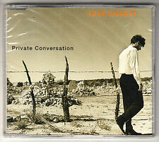 LYLE LOVETT, Private Conversation / The Road To Ensenada / It Ought To Be Easier