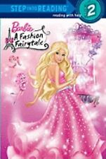 Barbie: A Fashion Fairytale Step into Reading
