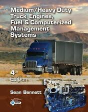 Medium/Heavy Duty Truck Engines, Fuel and Computerized Management Systems by...
