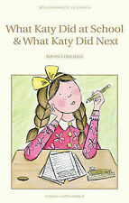 What Katy Did at School and What Katy Did Next (Wordsworth Classics), Susan Cool