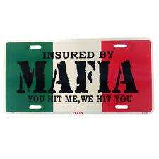 ITALY ITALIAN MAFIA FUNNY Metal Auto License Plate Tag Wall Sign