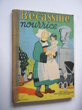 BECASSINE   BECASSINE NOURRICE  Réédition de 1949