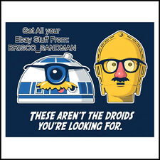 """Fridge Fun Refrigerator Magnet STAR WARS """"NOT THE DROIDS YOURE LOOKING FOR"""" v: A"""