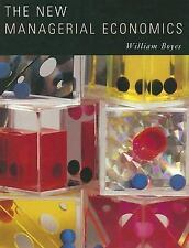The New Managerial Economics by Boyes, William