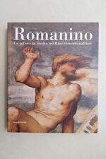 ROMANINO - Un pittore in rivolta nel Rinascimento italiano - Silvana Ed - 2006