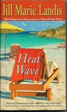 Heat Wave by Jill Marie Landis  Ballantine Books (2005)