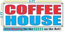 COFFEE HOUSE Banner Sign NEW Larger Size Best Quality for the $$$