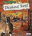 Explore the Deciduous Forest (Fact Finders)