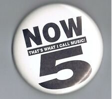 "Now Thats What I Call Music 5 Advertising 2.5"" Pinback Button Dance Album Promo"