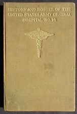 1919 History and Roster of the US Army General Hospital Number 16  New Haven, CT