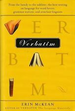 Verbatim: From the bawdy to the sublime, the best writing on language for word..