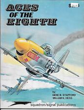 Squadron/Signal - Aces of the Eighth - by G Stafford & W Hess - Soft Cover -1973