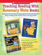 Teaching Reading With Rosemary Wells Books: Engaging Activities that Build Early
