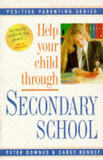 Help Your Child Through Secondary School (Positive Parenting),ACCEPTABLE Book