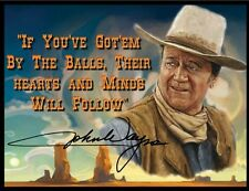 "JOHN WAYNE FRIDGE MAGNET #7. 4"" X 5"". SIGNATURE. ""If You've Got'um By The Balls"""