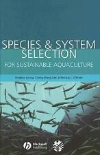 Species and System Selection for Sustainable Aquaculture (2007, Hardcover)