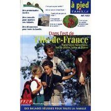 A PIED EN FAMILLE   DANS L EST DE L ILE DE FRANCE   FFRP   RANDONNEE