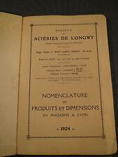 Ancien catalogue des aciéries de Longwy 1924 dépôt de Lyon acier fonte vintage