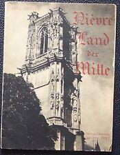Paul Becker NIEVRE Land der Mitte Nevers 1942 occupation allemande en nivernais