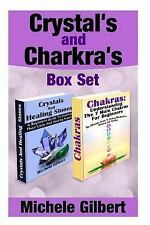 Crystal's and Chakra's Box Set : A Beginners Guide to Crystals Their Uses and...
