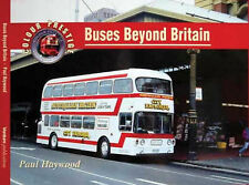 Buses Beyond Britain (Colour Prestige), Haywood, P, New Book