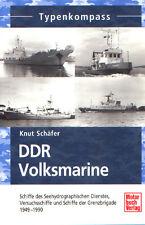 DDR Volksmarine 1949 - 1990, Seehydrographischer Dienst, Grenzbrigade, Versuchs