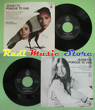 LP 45 7'' JEANETTE Pourque te vas Seguire amando 1974 italy HISPA no cd mc dvd