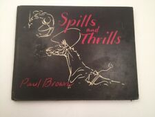 Spills and Thrills Paul Brown Limited Edition Autographed 1st Anniversary Gift