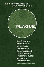 Plague : One Scientist's Intrepid Search for the Truth about Human...