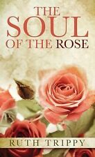 The Soul of the Rose (Thorndike Press Large Print Clean Reads)-ExLibrary