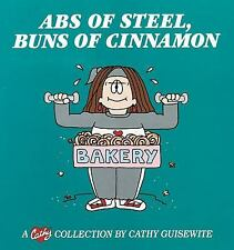Abs of Steel, Buns of Cinnamon: A Cathy Collection (No)