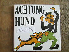 Achtung Hund grüne Hose Keramik-Fliese  (made in Spain )