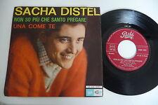 SACHA DISTEL CHANTE EN ITALIEN 45T NON SO PIU CHE SANTO PREGARE/ UNA COME TE.