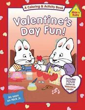 MAX AND RUBY Valentine's Day Fun! (Brand New Pperback Coloring/Activity Book)