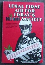 LEGAL FIRST AID FOR TODAYS HIGH SOCIETY Kenneth Weiss David Kurland