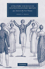 Literature and Dance in Nineteenth-Century Britain: Jane Austen to the New Woman
