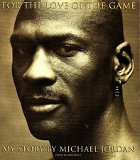 FOR THE LOVE OF THE GAME ~ MICHAEL JORDAN ~ NO DUSTJACKET!!! ~ 1st PRINTING ~ HC