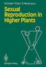 Sexual Reproduction in Higher Plants : Proceedings of the Tenth International...