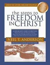 The Steps to Freedom in Christ Study Guide : A Step-By-Step Guide to Help You...