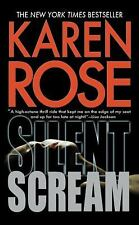 Silent Scream by Karen Rose (2010, Paperback)