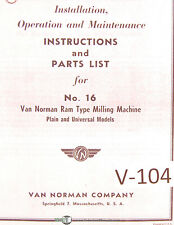 Van Norman 16, Milling Machine, Instructions and Parts Manual 1952