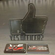"Yes Officer? Hitch Cover - Facebook Like - 1/8"" Steel - Tow Towing Reese Custom"